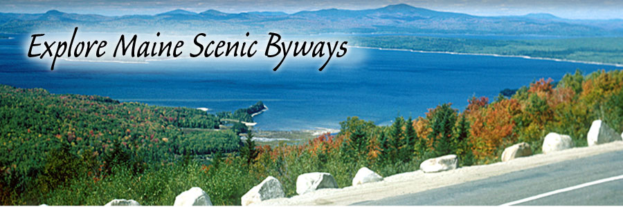 Explore Maine Scenic Byways