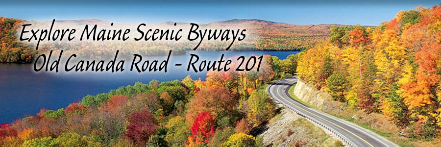 Old Canada Road Scenic Byway Route 201 - Wyman Lake